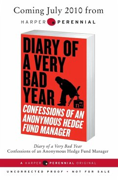 Diary of a Very Bad Year: Confessions of an Anonymous Hedge Fund Manager - Anonymus