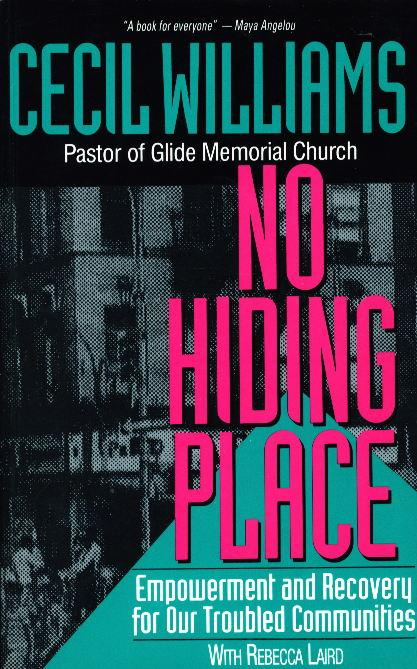 NO HIDING PLACE: Empowerment and Recovery for Our Troubled Communities