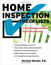 Home Inspection Checklists: 111 Illustrated Checklists and Worksheets You Need Before Buying a Home - Becker, Norman