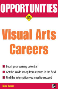 Opportunities in Visual Arts Careers - Mark Salmon