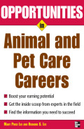 Opportunities in Animal and Pet Careers - Mary Lee