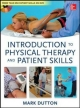 Dutton's Introduction to Physical Therapy and Patient Skills - Mark Dutton