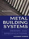 Metal Building Systems Design and Specifications 2/E - Alexander Newman