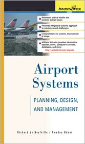 Airport Systems: Planning, Design, and Management - Richard L. de Neufville, Amedeo R. Odoni