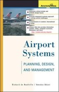 Neufville, Richard De;Odoni, Amedeo: Airport Systems: Planning, Design, and Management