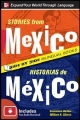 Stories from Mexico/Historias de Mexico - Genevieve Barlow; William N. Stivers