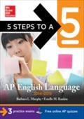 5 Steps to a 5 AP English Language, 2014-2015 Edition - Barbara Murphy