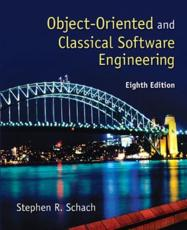 Object-Oriented and Classical Software Engineering - Stephen R Schach
