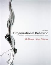 Organizational Behavior - McShane, Steven L. / Von Glinow, Mary A.