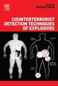 Counterterrorist Detection Techniques of Explosives - Yinon, Jehuda