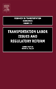 Transportation Labor Issues and Regulatory Reform