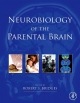 Neurobiology of the Parental Brain - Robert Bridges;  Robert Bridges