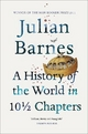 History of the World In 10 1/2 Chapters - Julian Barnes