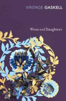 Wives and Daughters. Elizabeth Gaskell