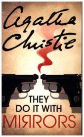 They Do It with Mirrors - Agatha Christie