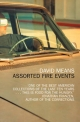 Assorted Fire Events - David Means