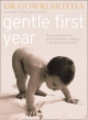Gentle First Year - Dr. Gowri Motha; Karen Swan Macleod