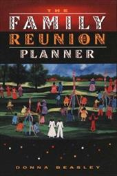 The Family Reunion Planner - Beasley, Donna / Carter, Donna