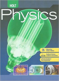 Holt Physics: Student Edition 2009 - Houghton Mifflin Harcourt