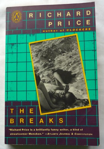 The Breaks (The Penguin Contemporary American Fiction Series)