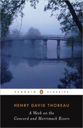 A Week on the Concord and Merrimack Rivers - Thoreau, Henry David / Peck, H. Daniel