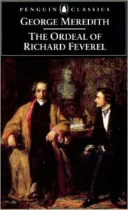 The Ordeal of Richard Feverel: A History of a Father and Son - George Meredith