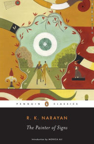 The Painter of Signs - R. K. Narayan