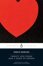 Twenty Love Poems and a Song of Despair - Pablo Neruda (author), W. S. Merwin (translator), Cristina Garcia (introduction)