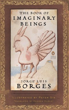 The Book of Imaginary Beings - Borges, Jorge Luis