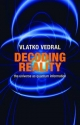 Decoding Reality: The Universe as Quantum Information - Vlatko Vedral