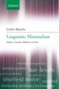 Boeckx, Cedric: Linguistic Minimalism: Origins, Concepts, Methods, and Aims