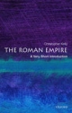 Roman Empire: A Very Short Introduction - Christopher Kelly