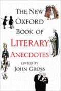 New Oxford Book Of Literary Anecdotes - GROSS JOHN