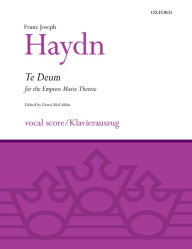 Te Deum for the Empress Marie Therese: Vocal score - Franz Joseph Haydn