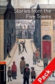Oxford Bookworms Library: Level 2: Stories from the Five Towns - Arnold Bennett