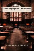 "The Language of Law School: Learning to ""Think Like a Lawyer"""
