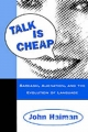 Talk Is Cheap Sarcasm, Alienation, and the Evolution of Language - HAIMAN JOHN