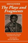 Menander: The Plays and Fragments