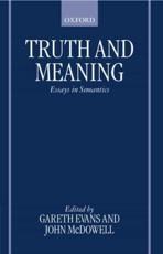 Truth and Meaning - Evans, Gareth (EDT)/ McDowell, John (EDT)