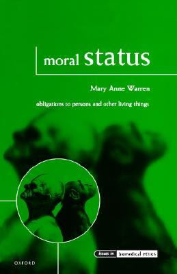 Moral Status Obligations To Persons And Other Living Things