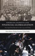 Emerging Markets and Financial Globalization: Sovereign Bond Spreads in 1870-1913 and Today