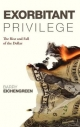 Exorbitant Privilege - Barry Eichengreen