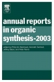 Annual Reports in Organic Synthesis - Kenneth Turnbull; Jeffrey Sabol; Peter Norris