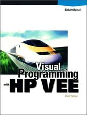 Visual Programming with HP-Vee [With Includes Working Demo of HP Vee 6.0] - Helsel, Robert
