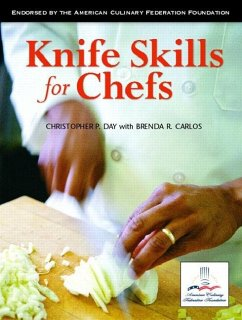 Knife Skills for Chefs - Day, Christopher P. Carlos, Brenda R.