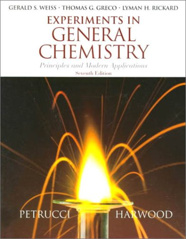 Experiments in General Chemistry: Principles and Modern Applications