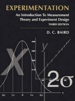 Experimentation: An Introduction to Measurement Theory and Experiment Design