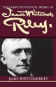 Complete Poetical Works of James Whitcomb Riley - James Whitcomb Riley