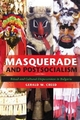 Masquerade and Postsocialism - Gerald W. Creed