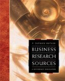 Business Research Sources: A Reference Navigator - Patrick Butler, F. and Butler